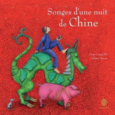 valérie dumas, chun-liang yeh, songes d'une nuit de chine, zodiaque chinois