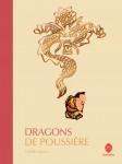 Thierry Dedieu, Dragons de poussière, HongFei